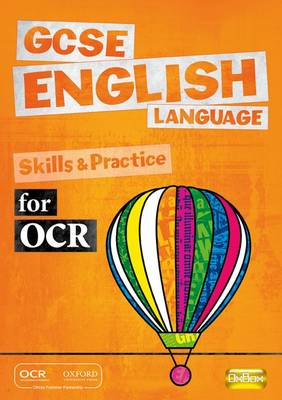 GCSE English Language for OCR Skills and Practice Book (Paperback)