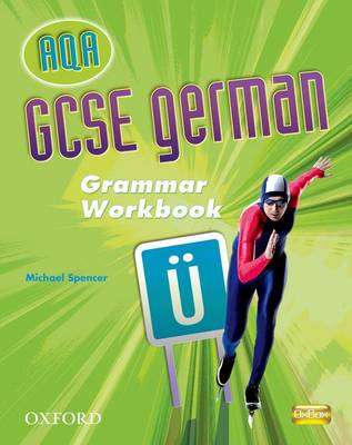 GCSE German for AQA Grammar Workbook (Paperback)