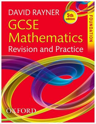 GCSE Mathematics Revision and Practice: Foundation Student Book (Paperback)