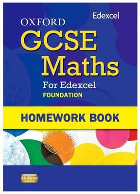 Oxford GCSE Maths for Edexcel: Homework Book Foundation (E-G) (Paperback)
