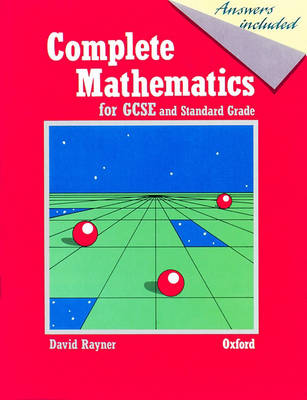 Complete Mathematics for GCSE and Standard Grade (Paperback)