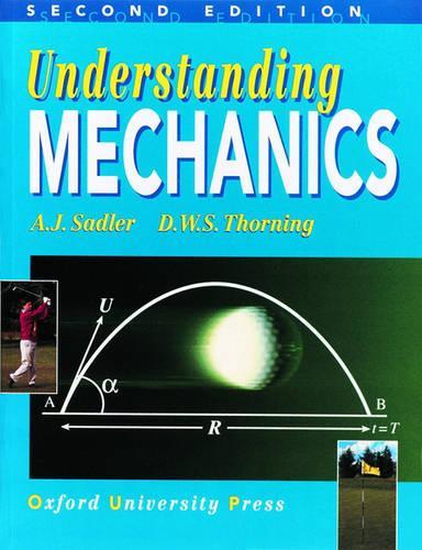 Understanding Mechanics (Paperback)