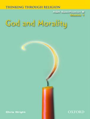 Thinking Through Religion: God and Morality Module 1 - Thinking Through Religion S. (Paperback)