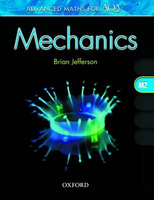 Advanced Maths for AQA: Mechanics M2 (Paperback)
