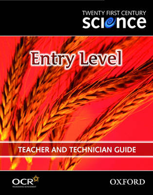Twenty First Century Science: Entry Level Teacher and Technician Guide (Spiral bound)