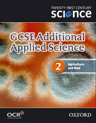 Twenty First Century Science: GCSE Additional Applied Science Module 2 Teacher and Technician Guide: Module 2 (Spiral bound)