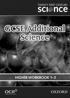 Twenty First Century Science: GCSE Additional Science Higher Level Workbook B4, C4, P4 (Paperback)