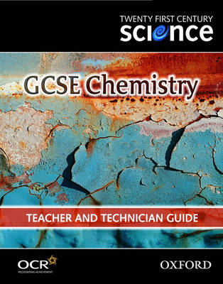 Twenty First Century Science: GCSE Chemistry Teacher and Technician Guide: Module 7 (Spiral bound)