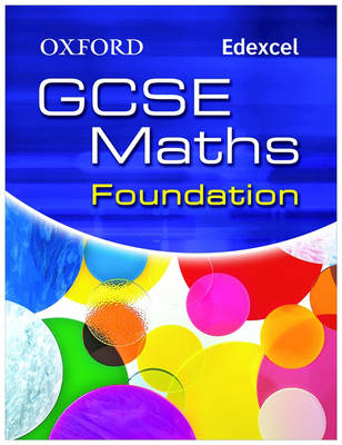 Oxford GCSE Maths for Edexcel: Foundation Student Book (Paperback)