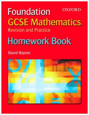GCSE Mathematics: Revision and Practice: Foundation: Homework Book (Paperback)