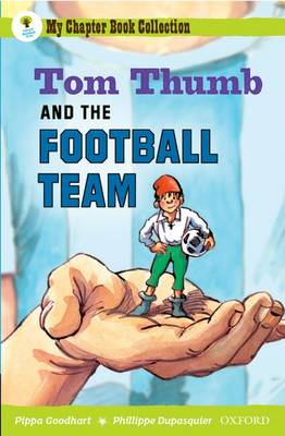Oxford Reading Tree: All Stars: Pack 2A: Tom Thumb and the Football Team (Paperback)