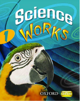 Science Works: 1: Evaluation Pack