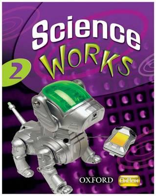 Science Works: 2: Student Book - Science Works (Paperback)