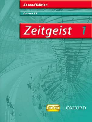 Zeitgeist: 1: AS Students' Book - Zeitgeist (Paperback)