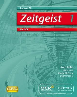 Zeitgeist 1: fur OCR AS Students' Book - Zeitgeist 1 (Paperback)
