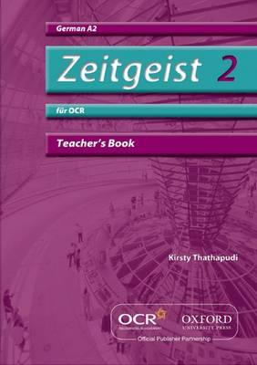 Zeitgeist 2: fur OCR A2 Teacher's Book - Zeitgeist 2 (Paperback)