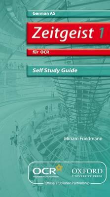 Zeitgeist 1: fur OCR AS Self-Study Guide with CD - Zeitgeist 1