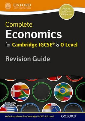 Complete Economics for Cambridge IGCSE (R) and O Level Revision Guide (Paperback)