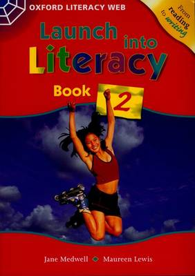 Launch Into Literacy: Level 2: Students' Book 2 - Launch Into Literacy (Paperback)