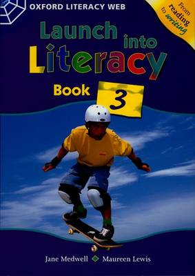 Launch Into Literacy: Level 3: Students' Book 3 - Launch Into Literacy (Paperback)