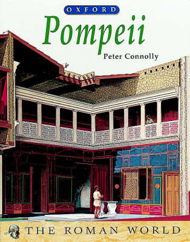 Pompeii - The Roman World (Paperback)
