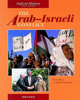 The Arab-Israeli Conflict - Oxford History for GCSE (Paperback)