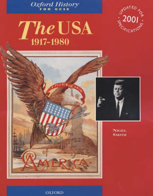The USA, 1917-1980 - Oxford History for GCSE (Paperback)