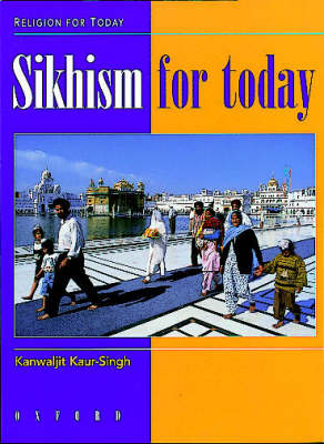 Sikhism for Today - Religion for Today (Paperback)