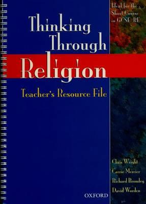 Thinking Through Religion: Teacher's Resource File (Paperback)