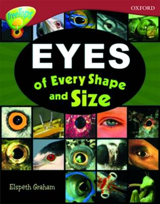 Oxford Reading Tree: Level 15: TreeTops Non-Fiction: Eyes of Every Shape and Size - Oxford Reading Tree (Paperback)