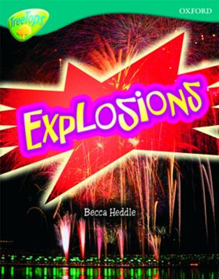 Oxford Reading Tree: Level 16: TreeTops Non-Fiction: Explosions - Oxford Reading Tree (Paperback)
