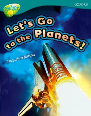 Oxford Reading Tree: Level 16: TreeTops Non-Fiction: Let's Go To The Planets - Oxford Reading Tree (Paperback)