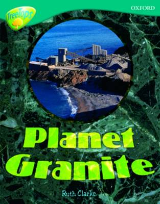 Oxford Reading Tree: Level 16: TreeTops Non-Fiction: Planet Granite - Oxford Reading Tree (Paperback)
