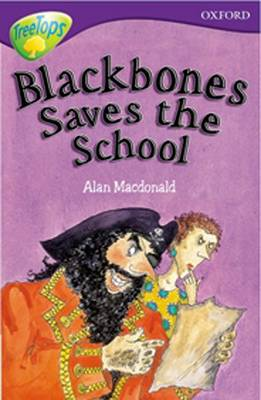 Oxford Reading Tree: Level 11: Treetops: More Stories A: Blackbones Save the School (Paperback)