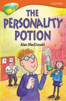 Oxford Reading Tree: Level 13: Treetops Stories: The Personality Potion (Paperback)