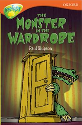 Oxford Reading Tree: Level 13: Treetops More Stories A: The Monster in the Wardrobe (Paperback)