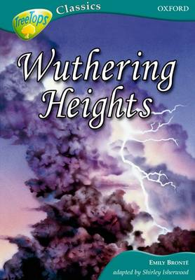 Oxford Reading Tree: Level 16A: Treetops Classics: Wuthering Heights (Paperback)