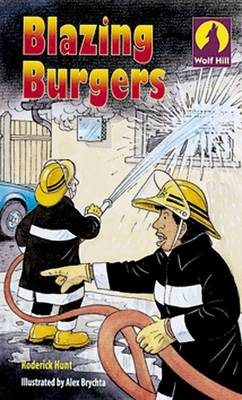 Wolf Hill: Level 3: Blazing Burgers: Blazing Burgers Level 3 (Paperback)