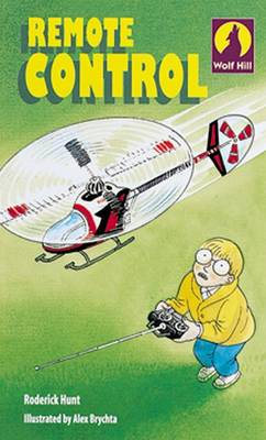 Wolf Hill: Level 3: Remote Control (Paperback)