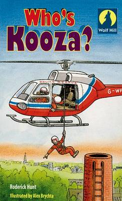 Wolf Hill: Who's Kooza? Level 4 (Paperback)