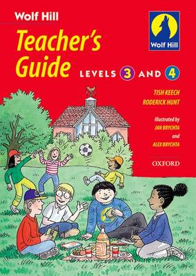 Wolf Hill: Levels 3 and 4: Teacher's Guide (Paperback)