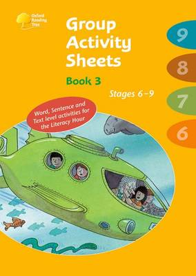 Oxford Reading Tree: Stages 6-9: Book 3: Group Activity Sheets - Oxford Reading Tree (Paperback)