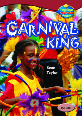 Oxford Reading Tree: Levels 15-16: Treetops True Stories: Carnival King (Paperback)