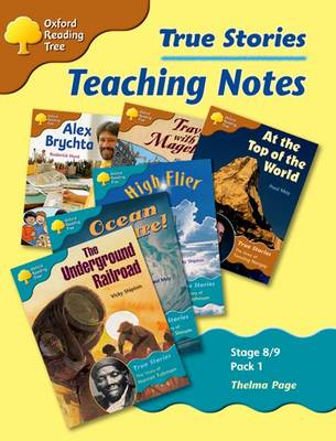 Oxford Reading Tree: Levels 8-9: True Stories: Pack 1: Teaching Notes (Paperback)