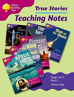Oxford Reading Tree: Levels 10-11: True Stories: Pack 2: Teaching Notes (Paperback)