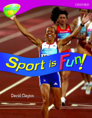 Oxford Reading Tree: Level 10: Treetops Non-Fiction: Sport is fun! - Oxford Reading Tree (Paperback)