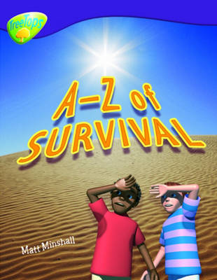 Oxford Reading Tree: Level 11: Treetops Non-Fiction: A-Z of Survival - Oxford Reading Tree (Paperback)