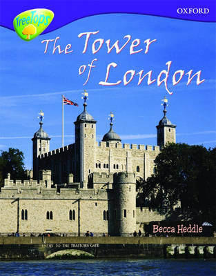 Oxford Reading Tree: Level 11:Treetops Non-Fiction: The Tower of London - Oxford Reading Tree (Paperback)