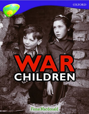 Oxford Reading Tree: Level 11: Treetops Non-Fiction: War Children - Oxford Reading Tree (Paperback)