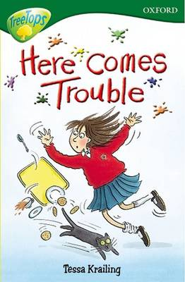 Oxford Reading Tree: Level 12: Treetops: More Stories A: Here Comes Trouble (Paperback)